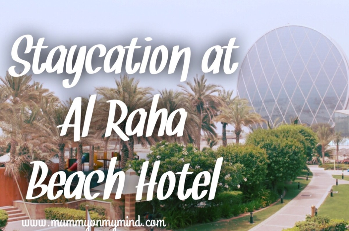 Staycation at Al Raha Beach Hotel...