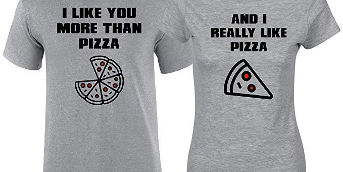 Matching Couples T Shirts Like More Than Pizza His & Her Outfits