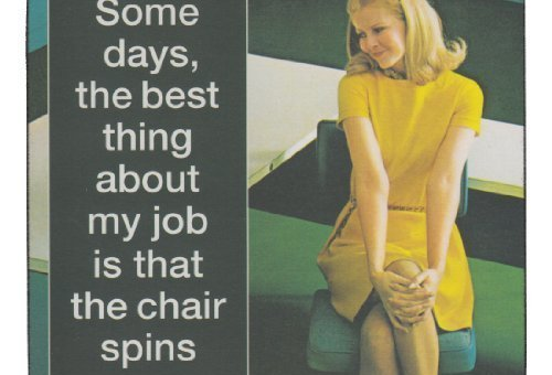 Some Days The Best Thing About My Job Is That The Chair Spins Single Coaster