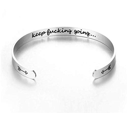Women Cuff Bracelet Engraved Keep F*cking Going Inspirational Gifts for Women Men Girls Boys