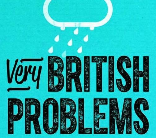 Awkward British Problems
