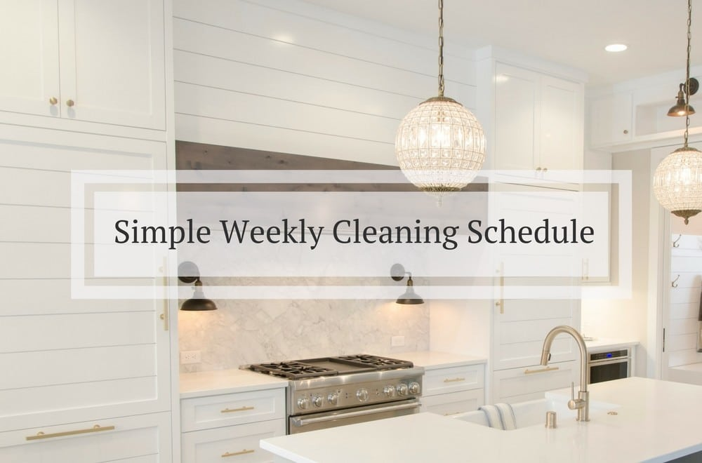 Use our simple weekly cleaning schedule - created with busy mothers - both working mums and SAHMs in mind - to help you stay on top of your house cleaning with our checklist of simple daily and weekly tasks #Cleaning #CleaningTips #CleaningHacks #CleaningRoutines