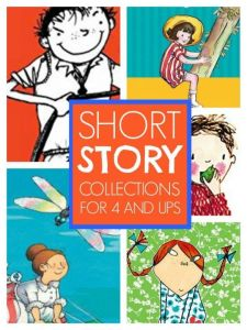Short story collections - great short story collections for kids who aren't quite ready for chapter books