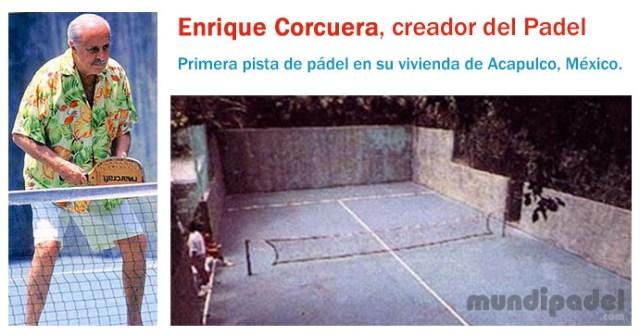 Enrique Corcuera creador del padel