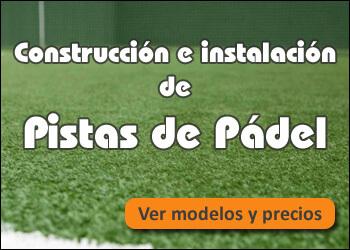Instalación y mantenimiento de pistas de pádel