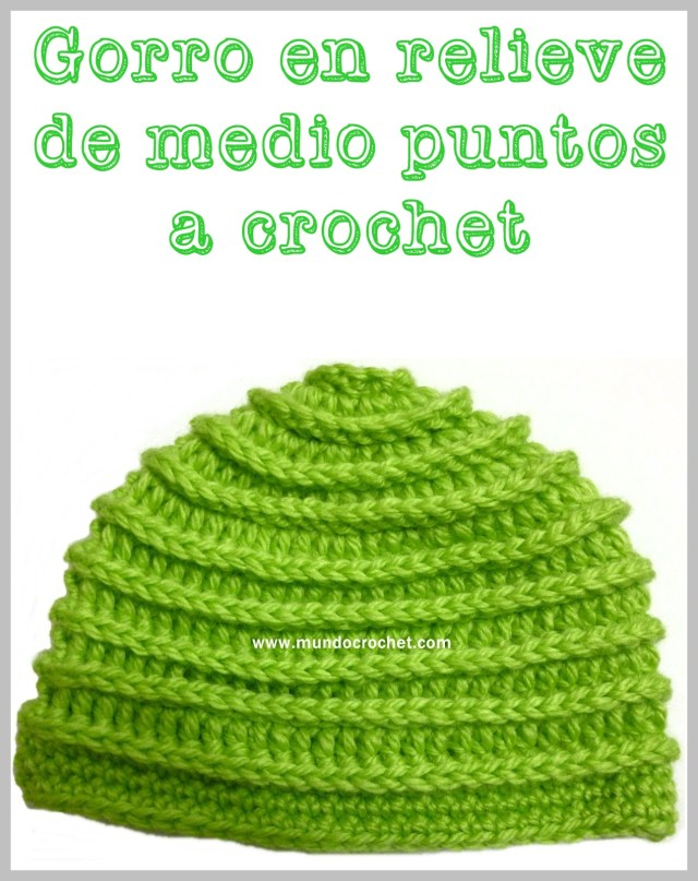 Patron gorro en relieve de medio puntos a crochet o ganchillo