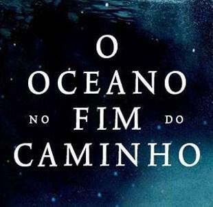Resenha – O Oceano no Fim do Caminho – Neil Gaiman