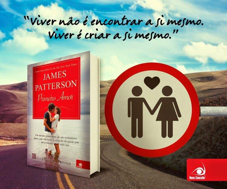 Resenha do Livro Primeiro Amor - Escrito por James Patterson e Emily Raymond - Critica