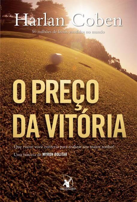 Resenha do Livro  O Preco da Vitoria - Serie Myron Bolitar - Harlan Coben