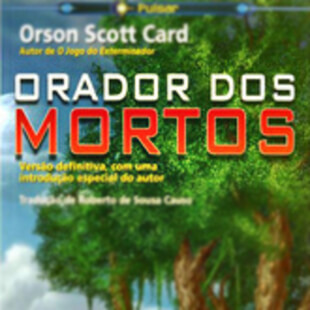 Resenha – Orador dos Mortos de Orson Scott Card