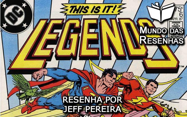 Resenha da historia em quadrinhos lendas da DC Comics