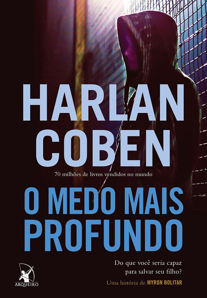 Lançamento: O Medo mais Profundo – Harlan Coben – Myron Bolitar #7