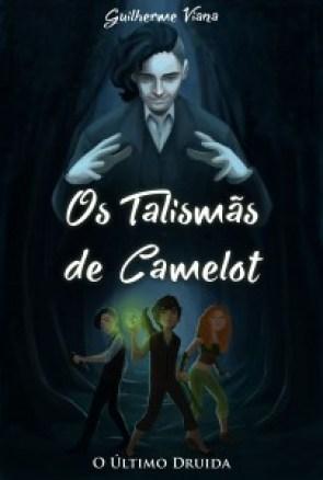 Capa finalizada- Os Talismãs de Camelot