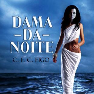 Resenha – Dama-da-Noite – C.F.C. Figo