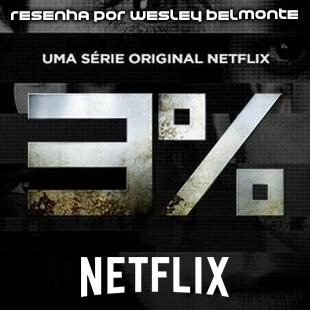 Resenha: 3% Netflix ( 3 por cento)