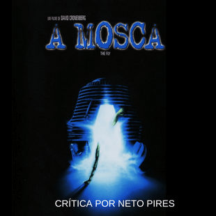 A Mosca (1986) –  David Cronenberg