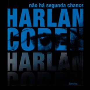 Resenha: Não Há Segunda Chance – Harlan Coben