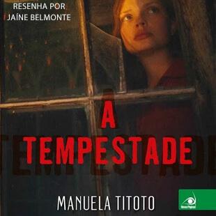 Resenha: A Tempestade – Manuela Titoto