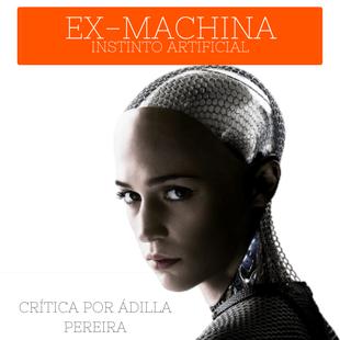 Crítica: Ex Machina – Instinto Artificial