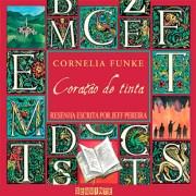 Resenha: Coração de Tinta – Cornelia Funke