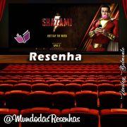 Shazam! Uma excelente produção da DC/Warner