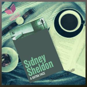 A Outra Face (1970) - Sidney Sheldon #01   A psicanálise em uma boa trama policial.