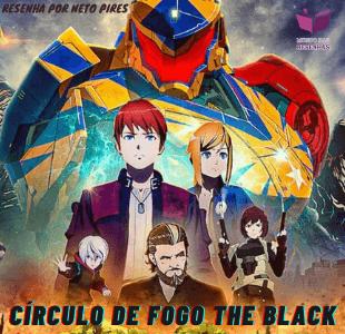 Círculo de fogo the black – Original Netflix