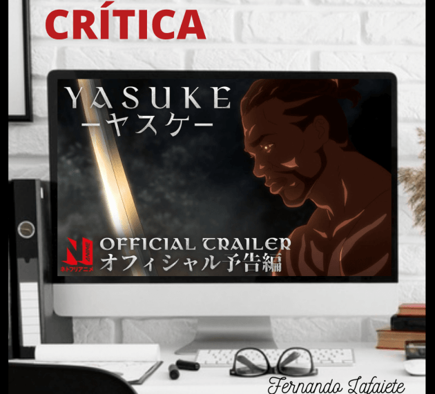 Yasuke – 1ª Temporada | Netflix