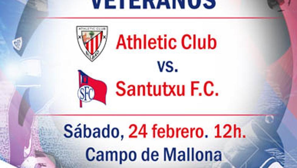Cartel que anuncia el duelo entre los veteranos del Santutxu y del Athletic.