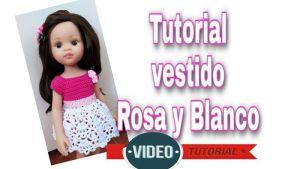 Tutorial de vestido Rosa y blanco tejido a crochet para muñecas
