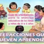 INTERACCIONES que promueven APRENDIZAJES de calidad en EDUCACIÓN INICIAL