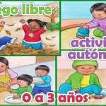 🧩El juego libre y la actividad autónoma en niños de 0 a 3 años 🚀Guía de orientación