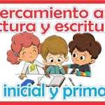 Acercamiento a la lectura y la escritura de los niños  del nivel inicial y primaria