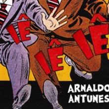 Arnaldo Antunes – Iê Iê Iê (2009)