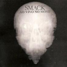 Smack – Ao Vivo no Mosh (1984)