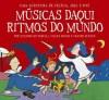 Músicas Daqui, Ritmos do Mundo (2001)