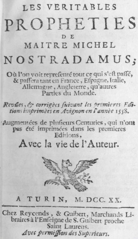 ¿Predijo Nostradamus la Tercera Guerra Mundial? (2/2)