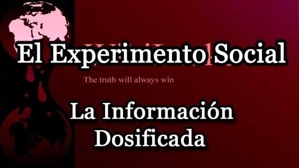 La Información Dosificada y La Reacción Del Mundo