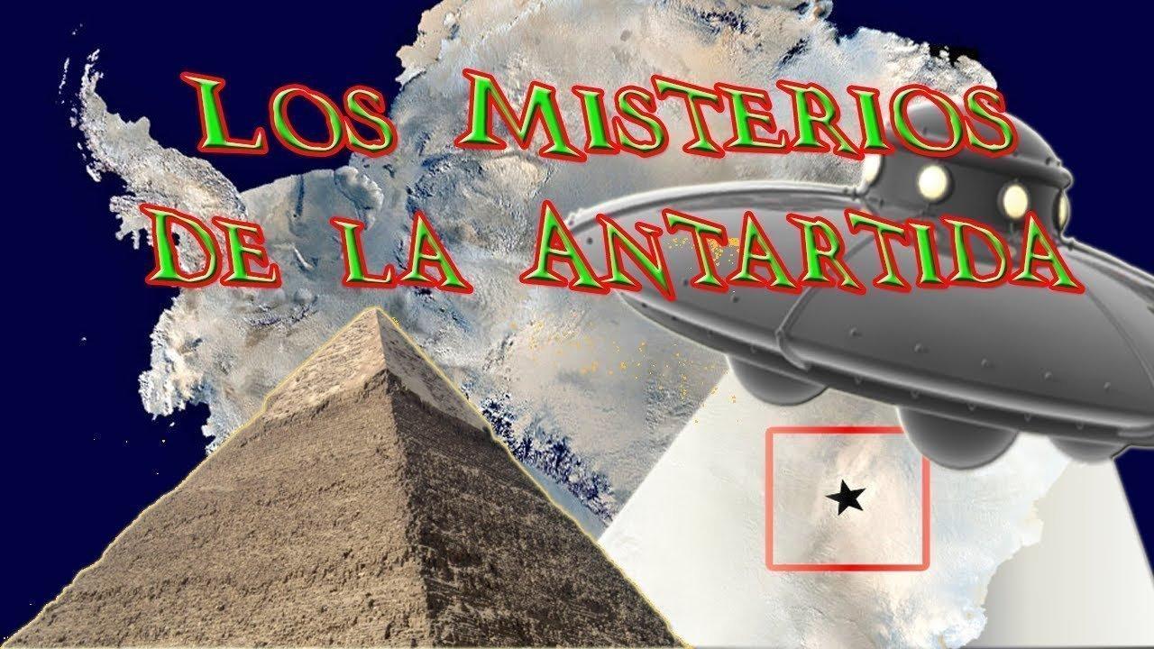 El Misterio Continúa lo que nos Ocultan Sobre la Antártida