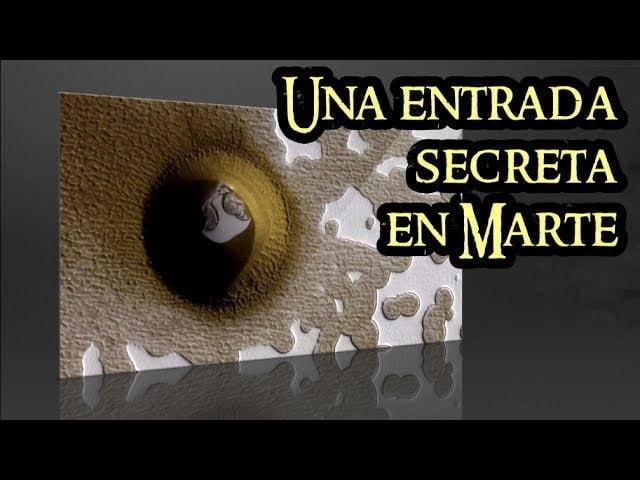 Una entrada secreta en Marte