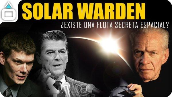 SOLAR WARDEN. ¿Existe una flota secreta espacial?
