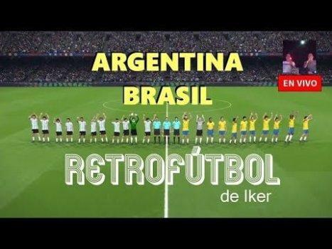 Argentina – Brasil: FINAL completa Retrofútbol de Iker