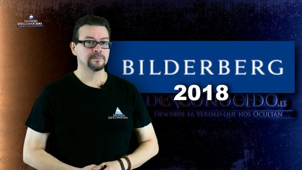 Bilderberg 2018 ¿Qué Planea la Élite Global?