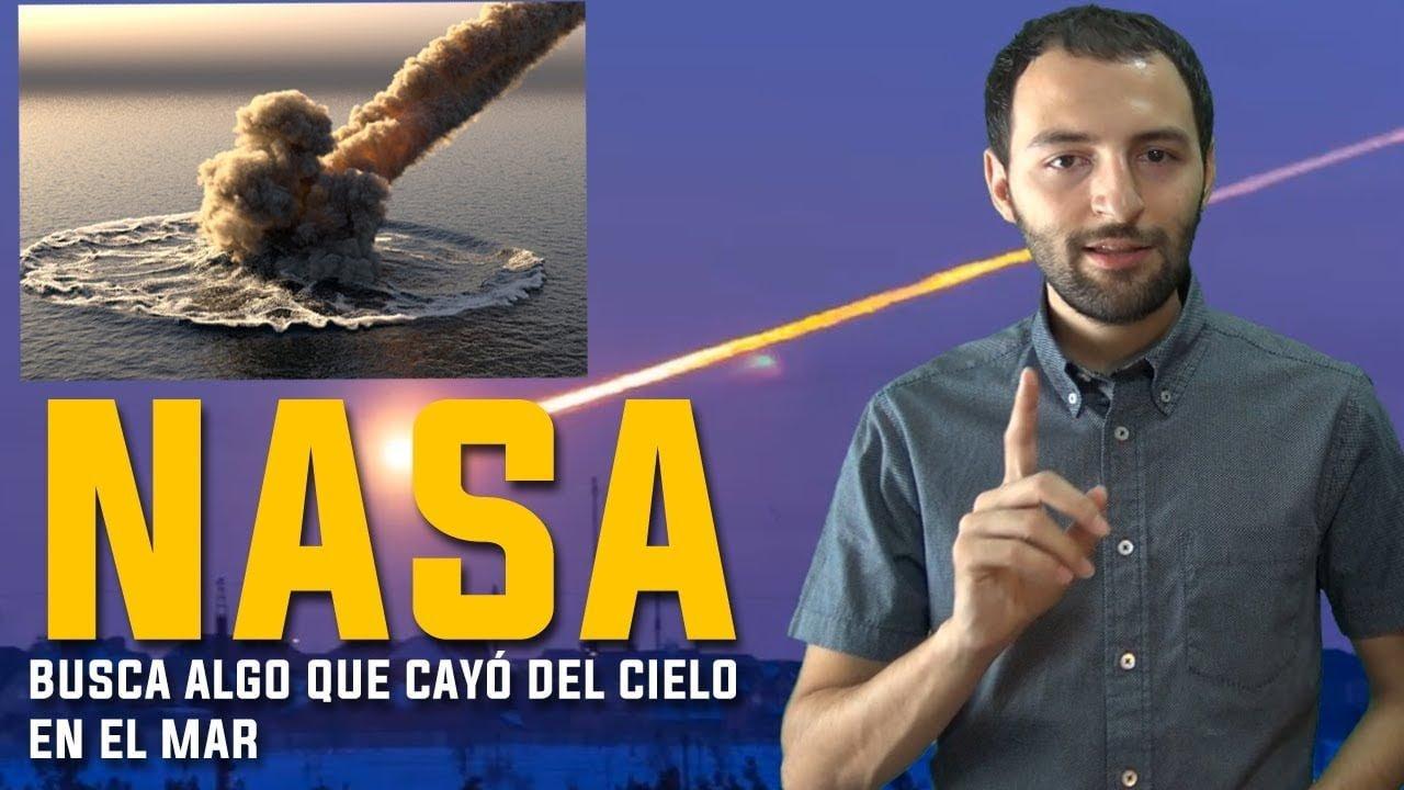 La NASA busca UN ENORME OBJETO que cayó del Cielo al Océano Pacífico