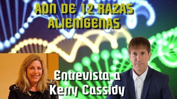 """""""LLEVAMOS DENTRO EL ADN DE 12 RAZAS ALIEN"""" – Entrevistamos a Kerry Cassidy"""