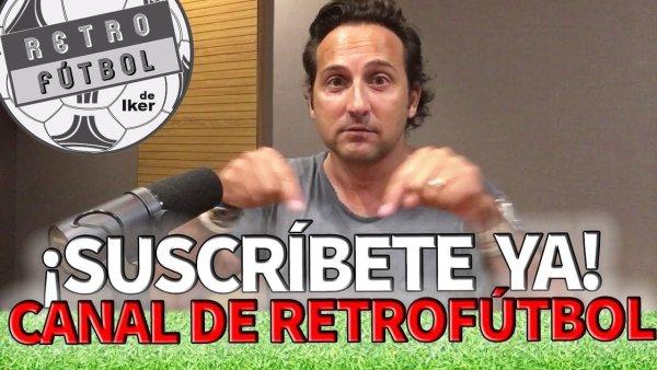 ¡Suscríbete al canal exclusivo de Retrofútbol!