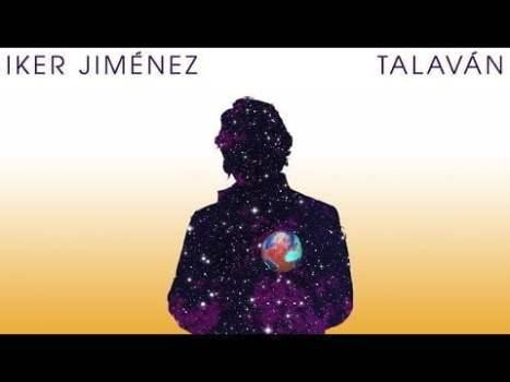 Iker Jiménez – Talaván (2019)