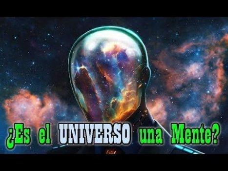 ¿Podría ser el Universo una MENTE?