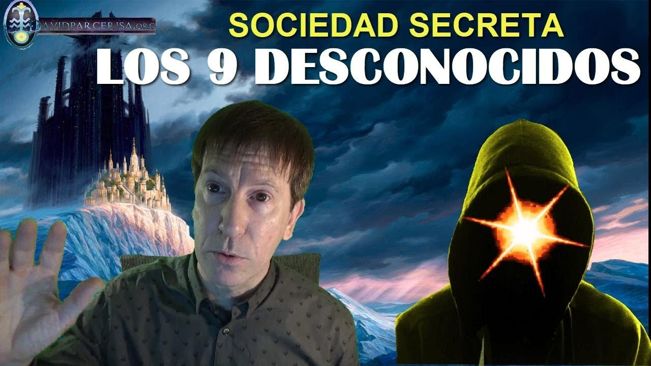 """LA SOCIEDAD SECRETA DE LOS """"NUEVE DESCONOCIDOS"""": ¿CUSTODIA LOS SECRETOS DEL SER HUMANO?"""