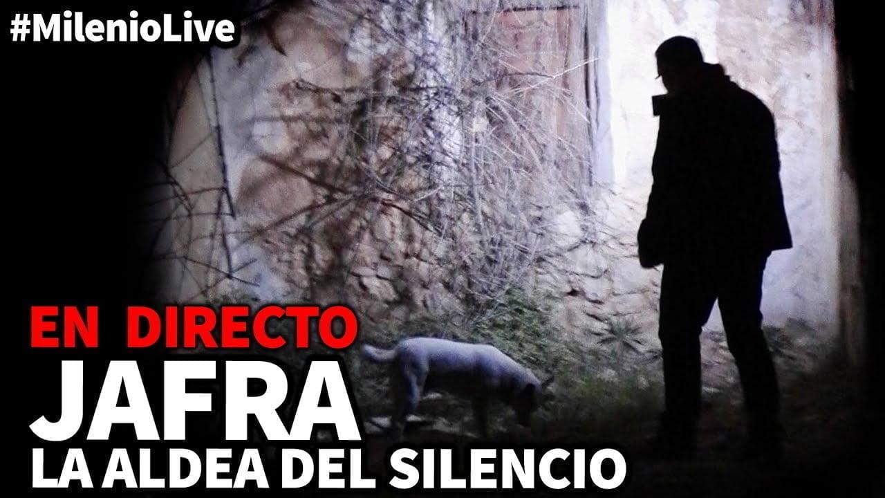 Jafra: la aldea del silencio   #MilenioLive   Programa nº 24 (16/03/2019)